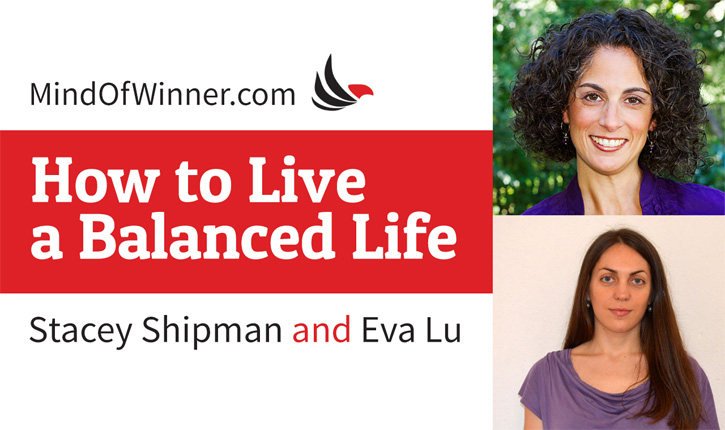 Interview with Stacey Shipman: How to Live a Balanced Life